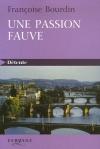 """Couverture du livre : """"Une passion fauve"""""""