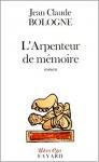 """Couverture du livre : """"L'arpenteur de mémoire"""""""