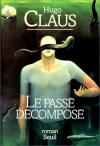 """Couverture du livre : """"Le passé décomposé"""""""