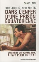 """Couverture du livre : """"900 jours, 900 nuits dans l'enfer d'une prison équatorienne"""""""