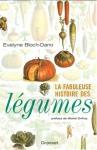 """Couverture du livre : """"La fabuleuse histoire des légumes"""""""