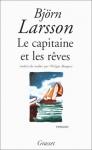"""Couverture du livre : """"Le capitaine et les rêves"""""""