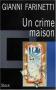 """Couverture du livre : """"Un crime maison"""""""