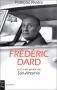 """Couverture du livre : """"Frédéric Dard ou la vie privée de San Antonio"""""""