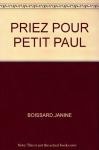 """Couverture du livre : """"Priez pour petit Paul"""""""