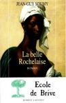 """Couverture du livre : """"La belle Rochelaise"""""""
