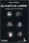 """Couverture du livre : """"Six points de lumière"""""""