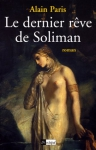"""Couverture du livre : """"Le dernier rêve de Soliman"""""""