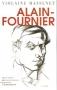 """Couverture du livre : """"Alain Fournier"""""""