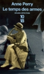 """Couverture du livre : """"Le temps des armes"""""""