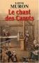 """Couverture du livre : """"Le chant des Canuts"""""""