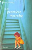 """Couverture du livre : """"La première marche"""""""