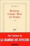 """Couverture du livre : """"Heureux comme Dieu en France"""""""