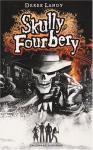 """Couverture du livre : """"Skully Fourbery"""""""