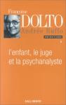 """Couverture du livre : """"L'enfant, le juge et la psychanalyste"""""""