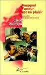 """Couverture du livre : """"Pourquoi l'amour est un plaisir"""""""