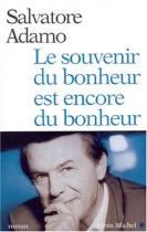 """Couverture du livre : """"Le souvenir du bonheur est encore du bonheur"""""""