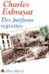 """Couverture du livre : """"Des parfums regrettés"""""""