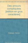 """Couverture du livre : """"Des amours compliquées"""""""