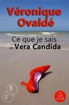 """Couverture du livre : """"Ce que je sais de Vera Candida"""""""