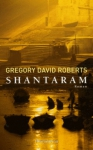 "Couverture du livre : ""Shantaram"""