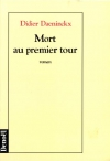 """Couverture du livre : """"Mort au premier tour"""""""