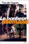 """Couverture du livre : """"Le bonheur allemand"""""""
