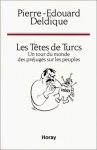 """Couverture du livre : """"Les têtes de Turcs"""""""