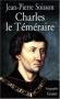 """Couverture du livre : """"Charles le Téméraire"""""""