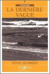 """Couverture du livre : """"La dernière vague"""""""