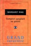 """Couverture du livre : """"Complot sanglant au palais"""""""