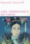 """Couverture du livre : """"Cixi, impératrice de Chine"""""""