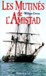 """Couverture du livre : """"Les mutinés de l'Amistad"""""""