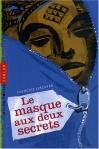 """Couverture du livre : """"Le masque aux deux secrets"""""""