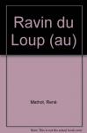 """Couverture du livre : """"Au ravin du loup"""""""