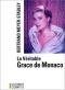 """Couverture du livre : """"La véritable Grace de Monaco"""""""