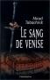 """Couverture du livre : """"Le sang de Venise"""""""