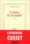 """Couverture du livre : """"La haine de la famille"""""""