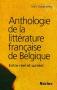"""Couverture du livre : """"Anthologie de la littérature française de Belgique"""""""