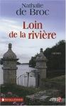 """Couverture du livre : """"Loin de la rivière"""""""