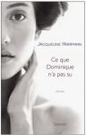 """Couverture du livre : """"Ce que Dominique n'a pas su"""""""