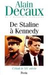"""Couverture du livre : """"De Staline à Kennedy"""""""