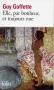 """Couverture du livre : """"Elle, par bonheur, et toujours nue"""""""