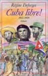 """Couverture du livre : """"Cuba libre !"""""""