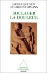 """Couverture du livre : """"Soulager la douleur"""""""