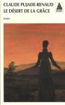 """Couverture du livre : """"Le désert de la grâce"""""""
