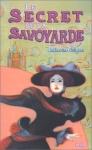 """Couverture du livre : """"Le secret de la Savoyarde"""""""