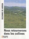 """Couverture du livre : """"Nous retournerons dans les collines"""""""