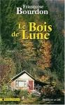"""Couverture du livre : """"Le bois de lune"""""""