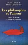 """Couverture du livre : """"Les philosophes et l'amour"""""""